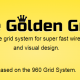 The Golden Grid System